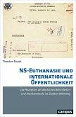 NS-Euthanasie und internationale Öffentlichkeit (eBook, PDF)