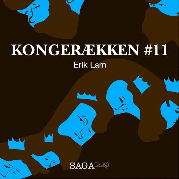 Erik Lam Kongerækken 11 Uforkortet Mp3 Download Von Hans Erik
