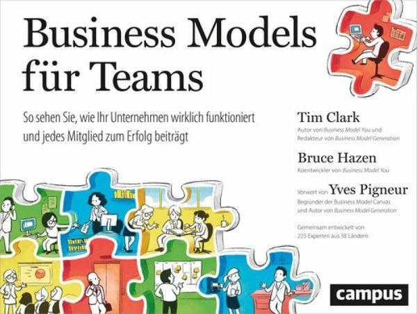Business Models für Teams (eBook, PDF) - Clark, Tim; Hazen, Bruce