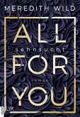 Sehnsucht / All for you Bd.1 (eBook, ePUB)