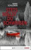 Stets sollst du schweigen / Schwedenkrimi Bd.2 (eBook, ePUB)