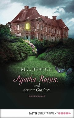 Agatha Raisin und der tote Gutsherr / Agatha Raisin Bd.10 (eBook, ePUB) - Beaton, M. C.