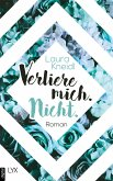 Verliere mich. Nicht / Luca und Sage Bd.2 (eBook, ePUB)