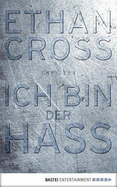 Ich bin der Hass / Francis Ackerman junior Bd.5 (eBook, ePUB) - Cross, Ethan