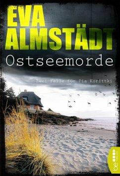 Ostseemorde / Pia Korittki (eBook, ePUB) - Almstädt, Eva