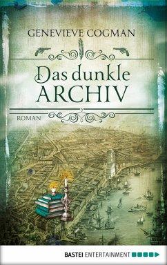 Das dunkle Archiv / Die unsichtbare Bibliothek Bd.4 (eBook, ePUB)