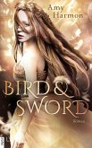 Bird and Sword / Bird & Sword Bd.1 (eBook, ePUB)