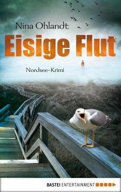 Eisige Flut / Kommissar John Benthien Bd.5 (eBook, ePUB) - Ohlandt, Nina