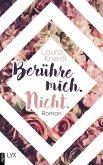 Berühre mich. Nicht / Luca und Sage Bd.1 (eBook, ePUB)
