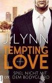 Spiel nicht mit dem Bodyguard / Tempting Love Bd.3 (eBook, ePUB)