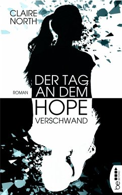 Der Tag, an dem Hope verschwand (eBook, ePUB) - North, Claire