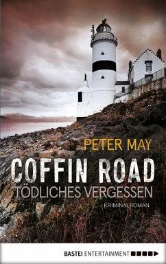 Coffin Road - Tödliches Vergessen (eBook, ePUB) - May, Peter