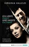 Ich liebte Pablo und hasste Escobar (eBook, ePUB)