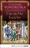 Die siebte Leiche / Ritter Ulrich von Kulm Bd.2 (eBook, ePUB)