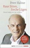 Raue Sitten, freche Lügen (eBook, ePUB)