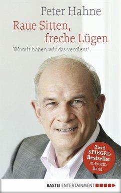 Raue Sitten, freche Lügen (eBook, ePUB) - Hahne, Peter