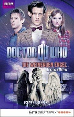 Doctor Who - Die weinenden Engel (eBook, ePUB) - Morris, Jonathan