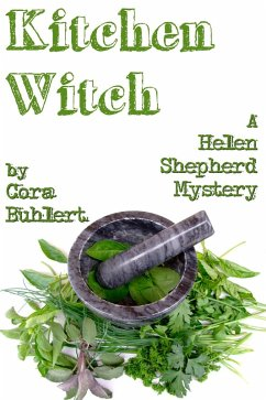 Kitchen Witch (Helen Shepherd Mysteries, #10) (eBook, ePUB) - Buhlert, Cora
