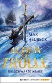 Alben und Trolle - Die schwarze Armee (eBook, ePUB)
