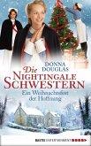Ein Weihnachtsfest der Hoffnung / Die Nightingale Schwestern Bd.7 (eBook, ePUB)
