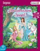 Der zerbrochene Spiegel / bayala Bd.1 (eBook, ePUB)