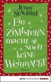 Ein Zimtstern macht noch keine Weihnacht (eBook, ePUB)
