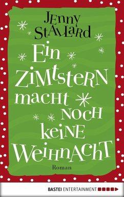 Ein Zimtstern macht noch keine Weihnacht (eBook, ePUB) - Stallard, Jenny