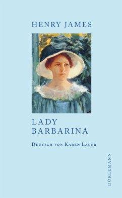 Lady Barbarina (eBook, ePUB) - James, Henry
