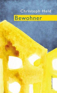Bewohner (eBook, ePUB) - Held, Christoph