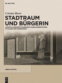 Stadtraum und Bürgerin (eBook, PDF) - Murer, Cristina