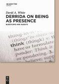 Derrida on Being as Presence (eBook, PDF)