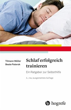 Schlaf erfolgreich trainieren (eBook, PDF) - Müller, Tilmann; Paterok, Beate