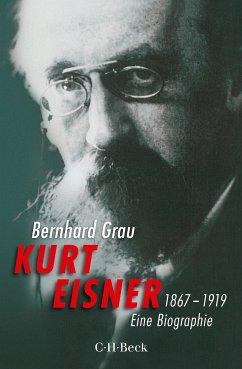 Kurt Eisner (eBook, PDF) - Grau, Bernhard
