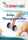Die Trauminsel - lustige Massagegeschichten für Kinder (eBook, ePUB)