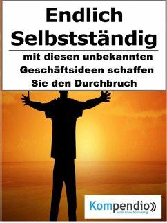Endlich selbstständig (eBook, ePUB) - Dallmann, Alessandro