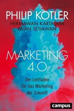 Marketing 4.0 (eBook, PDF) - Kotler, Philip; Kartajaya, Hermawan; Setiawan, Iwan