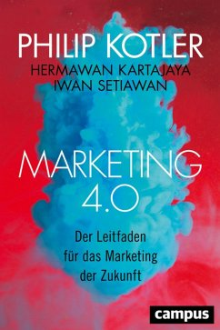 Marketing 4.0 (eBook, ePUB) - Kotler, Philip; Kartajaya, Hermawan; Setiawan, Iwan