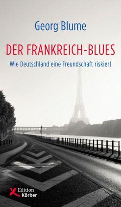Der Frankreich-Blues - Blume, Georg