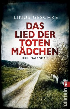 Das Lied der toten Mädchen / Jan Römer Bd.3 - Geschke, Linus