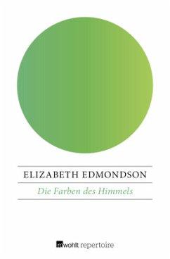 Die Farben des Himmels - Edmondson, Elizabeth