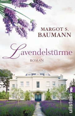 Lavendelstürme - Baumann, Margot S.