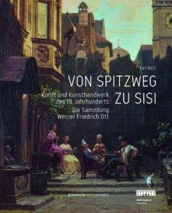 Von Spitzweg zu Sisi - Batz, Karl