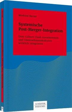 Systemische Post-Merger-Integration - Berner, Winfried