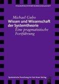 Wissen und Wissenschaft der Systemtheorie