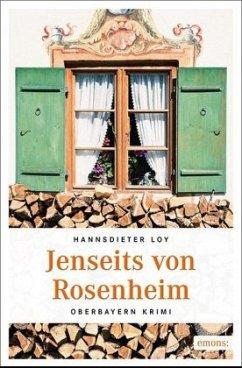 Jenseits von Rosenheim - Loy, Hannsdieter
