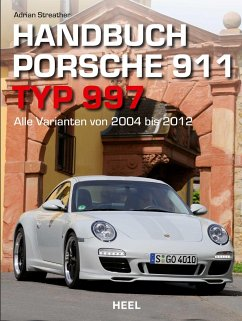 Handbuch Porsche 911 Typ 997 - Streather, Adrian