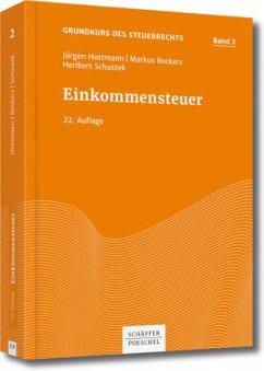 Einkommensteuer - Hottmann, Jürgen; Beckers, Markus; Schustek, Heribert