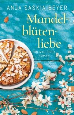 Mandelblütenliebe - Beyer, Anja S.