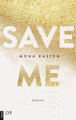 Save Me / Maxton Hall Bd.1 (eBook, ePUB) - Kasten, Mona