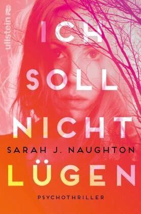 Ich soll nicht lügen - Naughton, Sarah J.